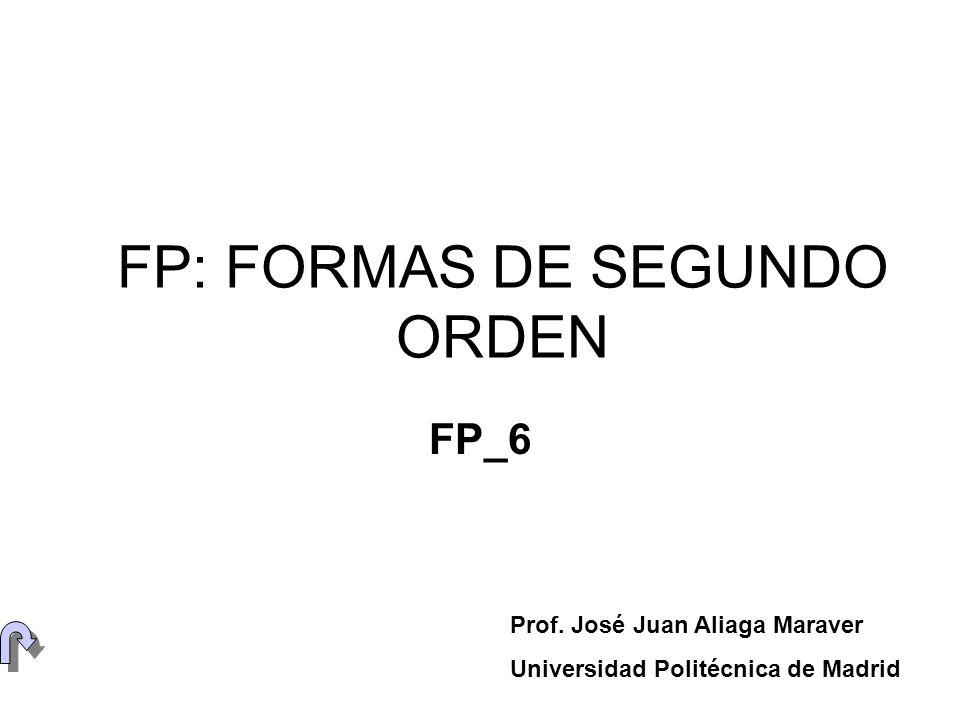FP: FORMAS DE SEGUNDO ORDEN