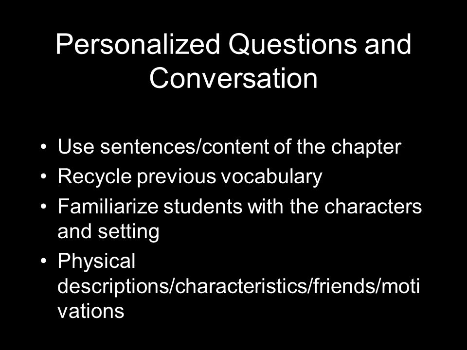 Personalized Questions and Conversation