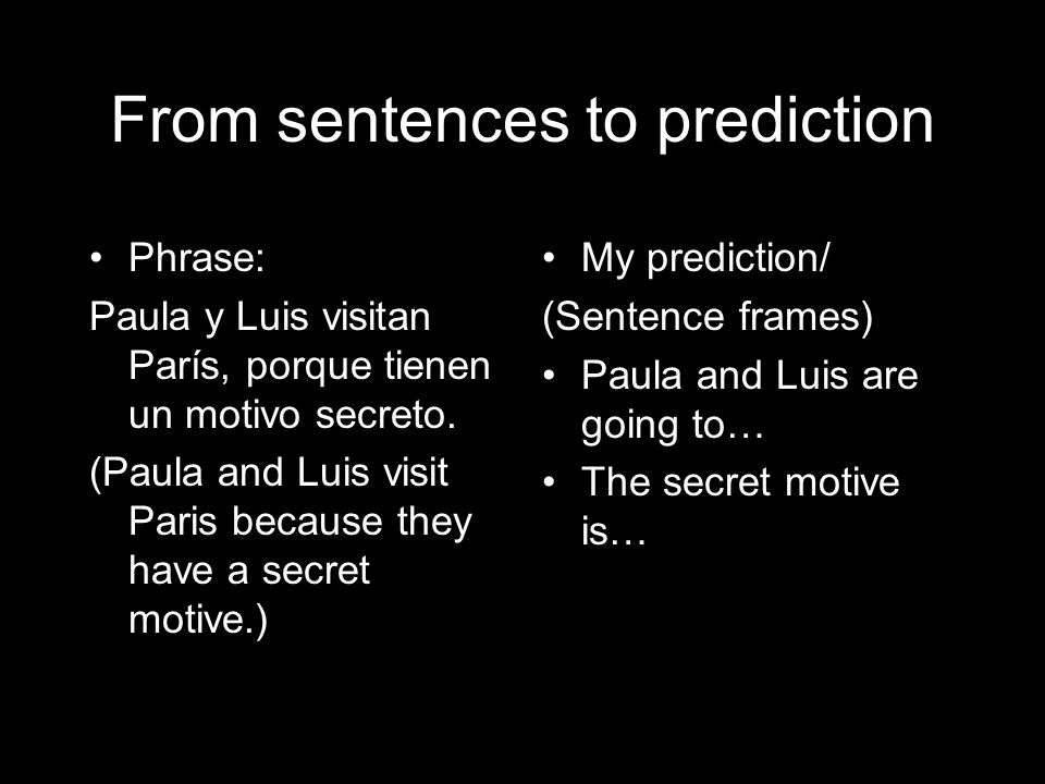 From sentences to prediction