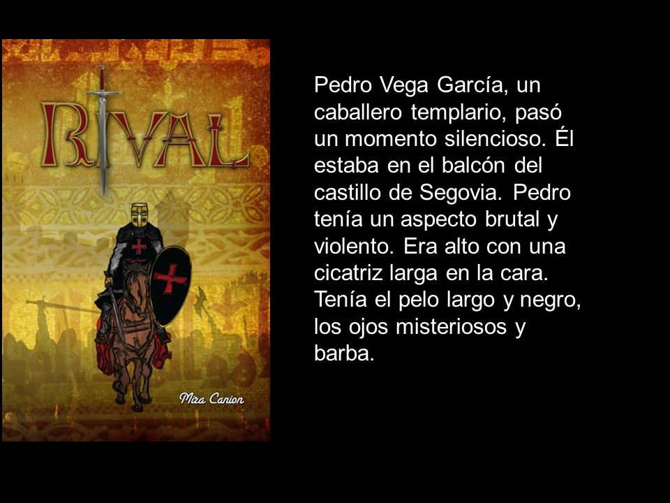 Pedro Vega García, un caballero templario, pasó un momento silencioso