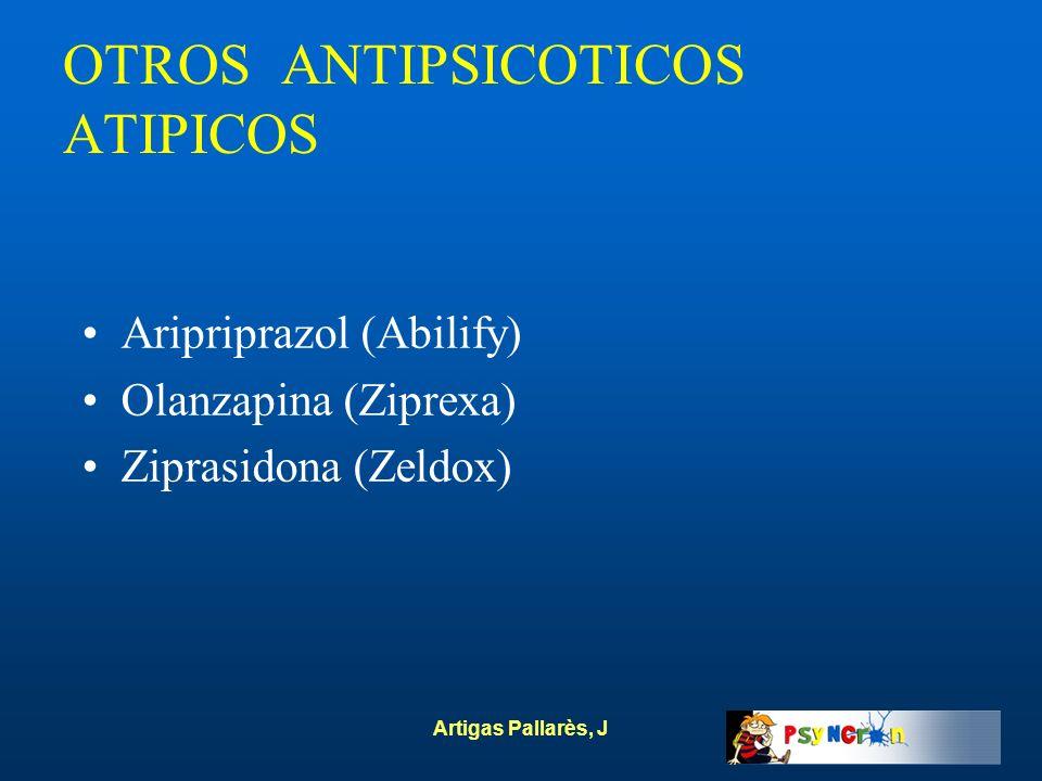 OTROS ANTIPSICOTICOS ATIPICOS
