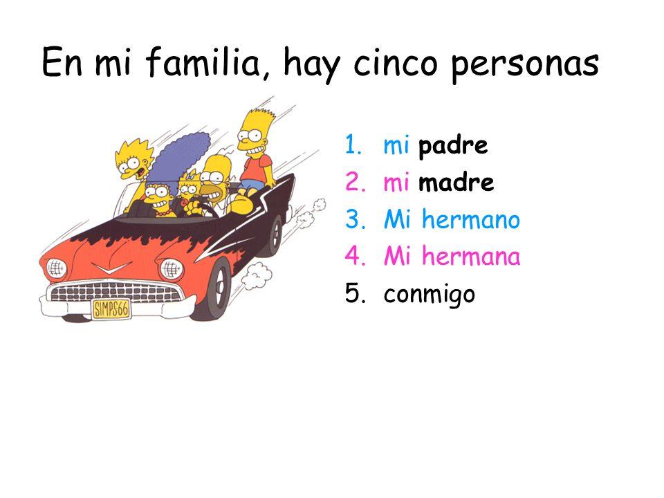 En mi familia, hay cinco personas