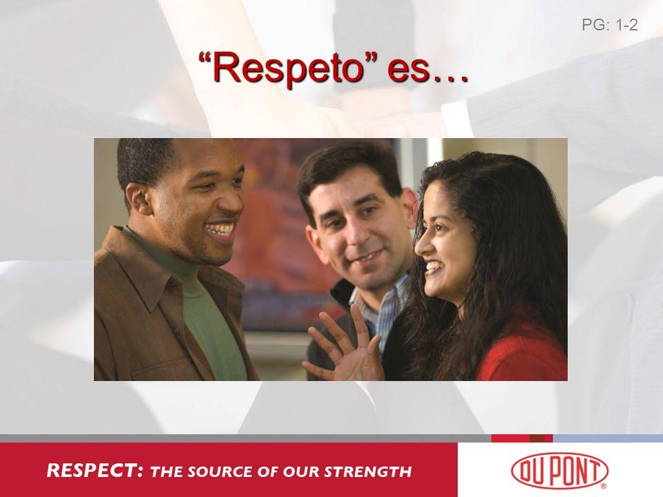 PG: 1-2 Respeto es…