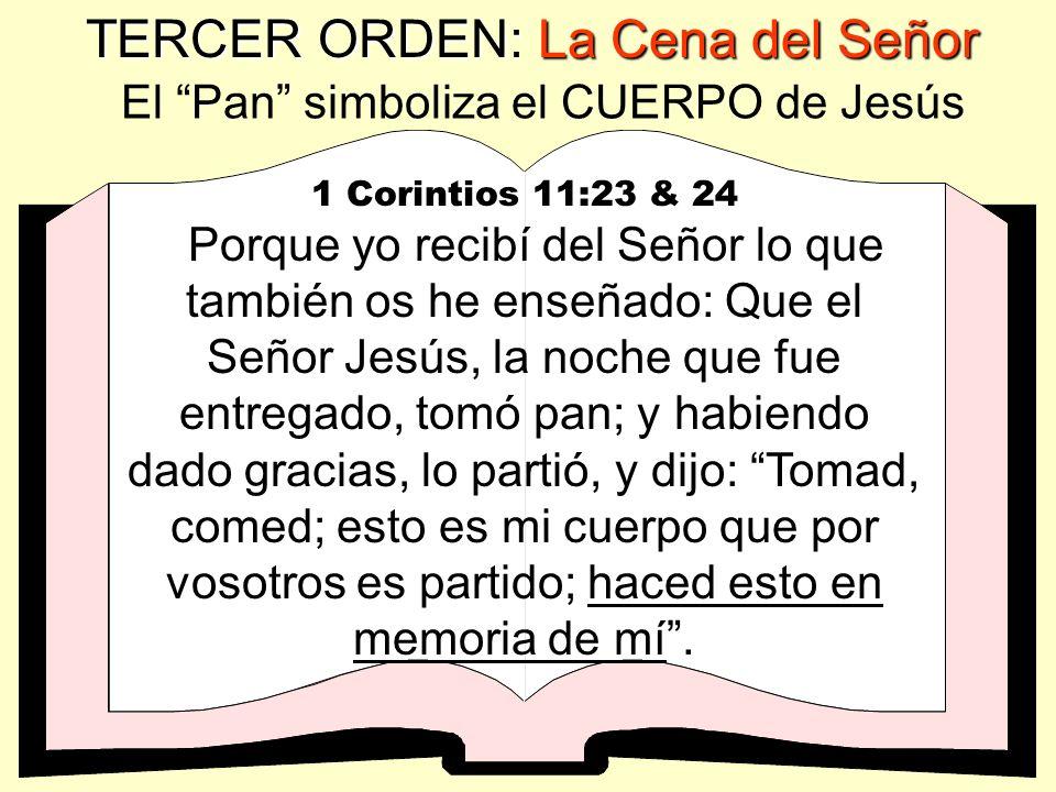 TERCER ORDEN: La Cena del Señor