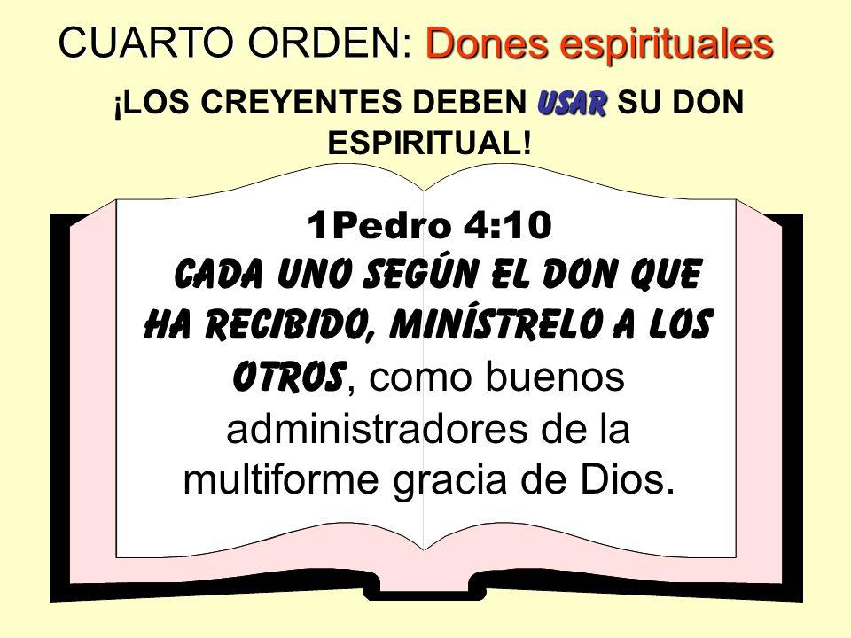 CUARTO ORDEN: Dones espirituales