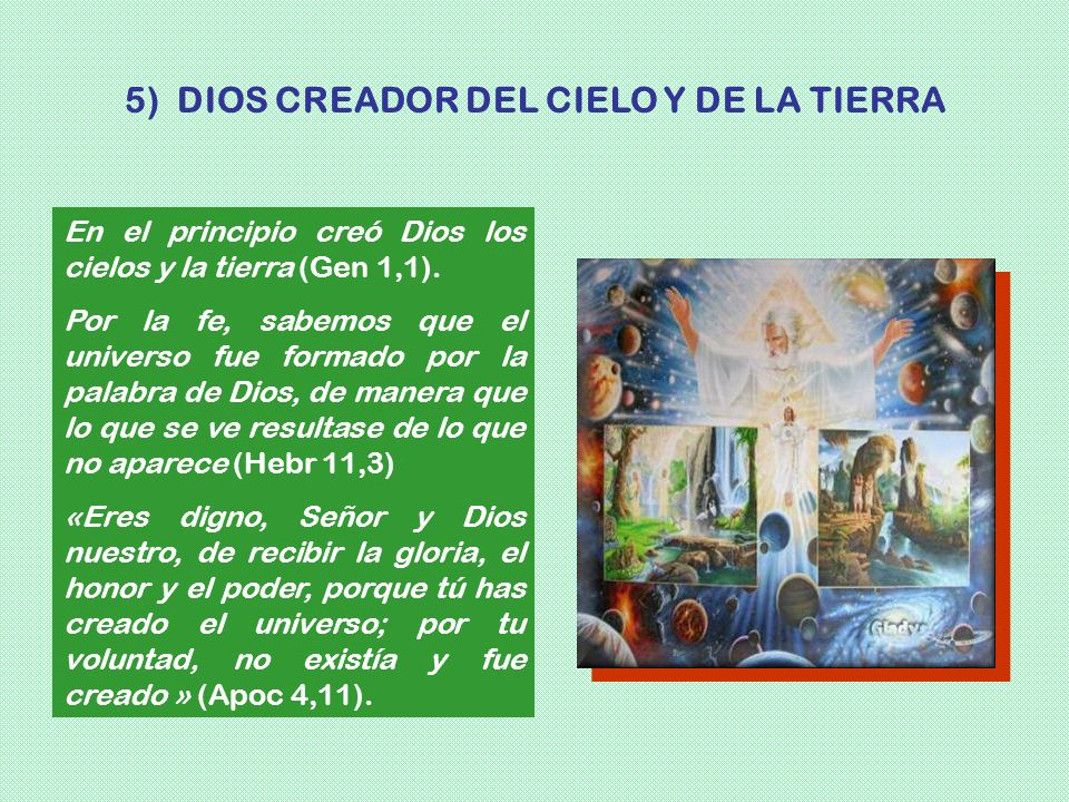 5) DIOS CREADOR DEL CIELO Y DE LA TIERRA