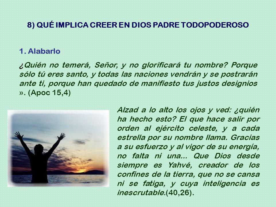 8) QUÉ IMPLICA CREER EN DIOS PADRE TODOPODEROSO
