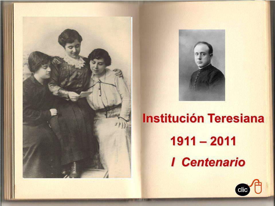 Institución Teresiana 1911 – 2011