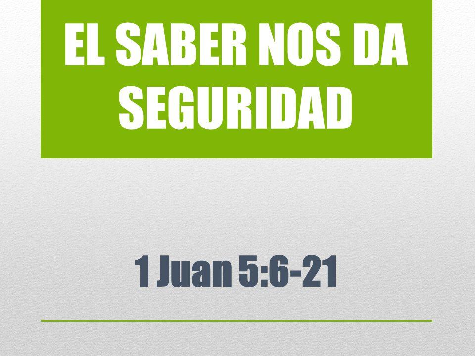 EL SABER NOS DA SEGURIDAD