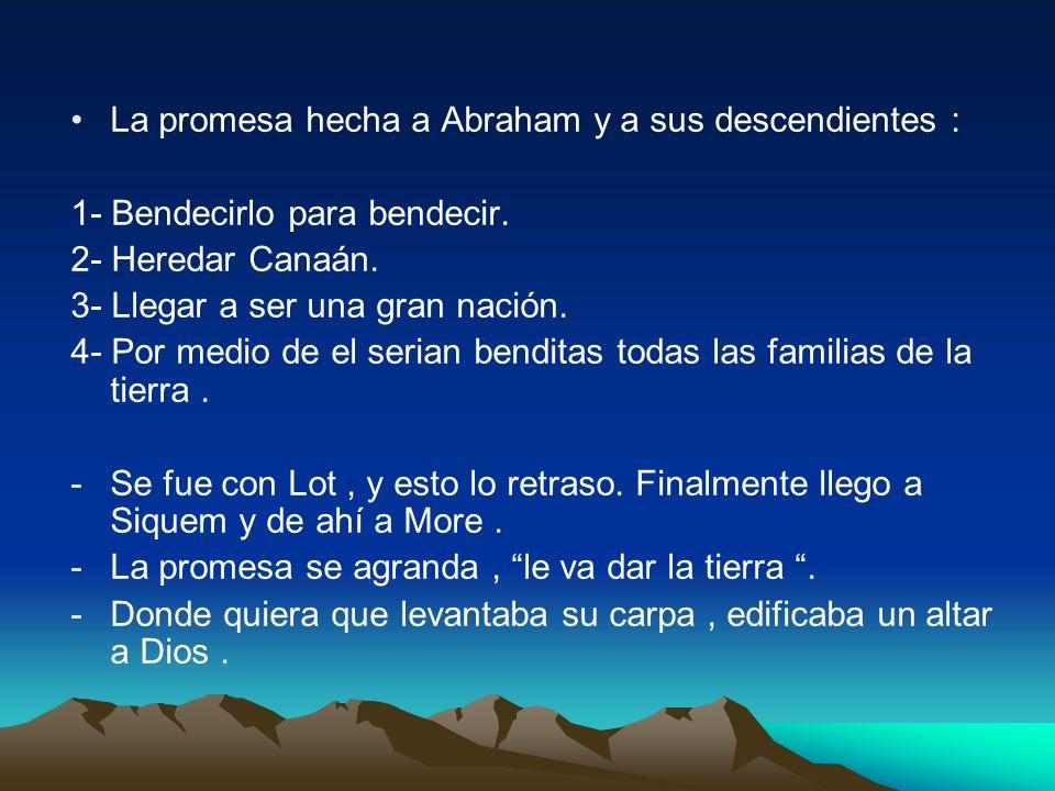 La promesa hecha a Abraham y a sus descendientes :