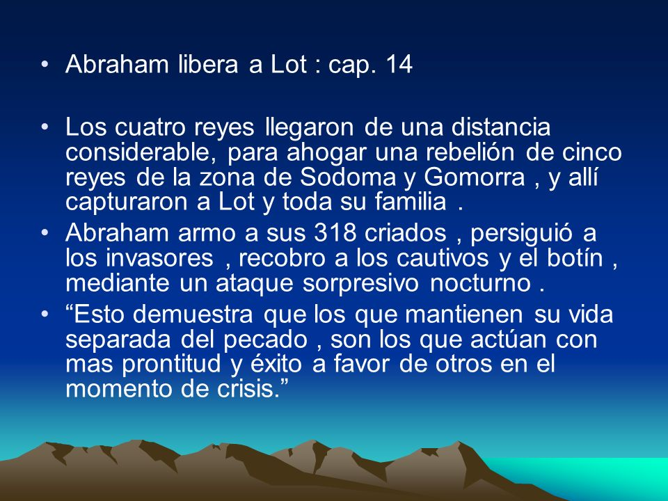 Abraham libera a Lot : cap. 14