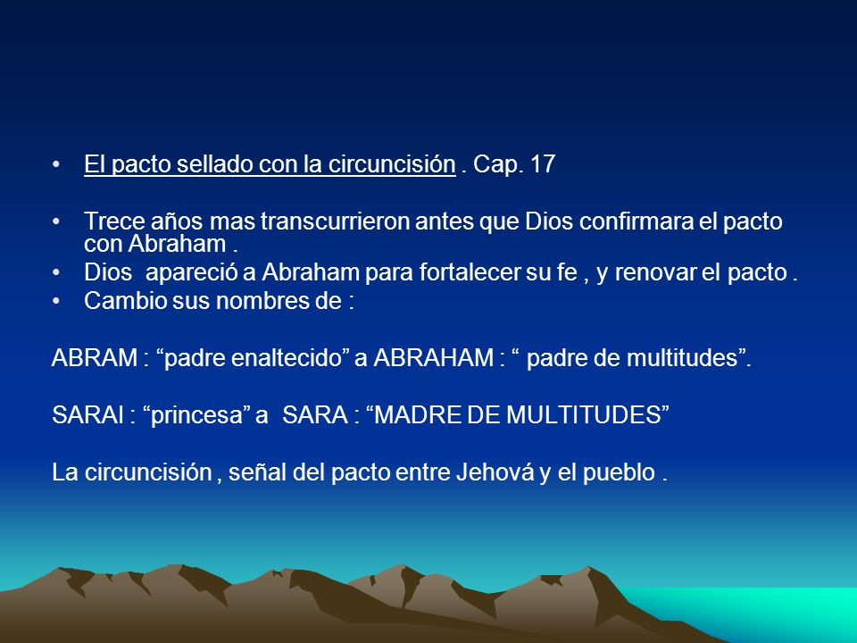 El pacto sellado con la circuncisión . Cap. 17