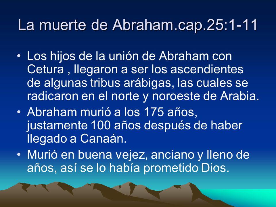La muerte de Abraham.cap.25:1-11
