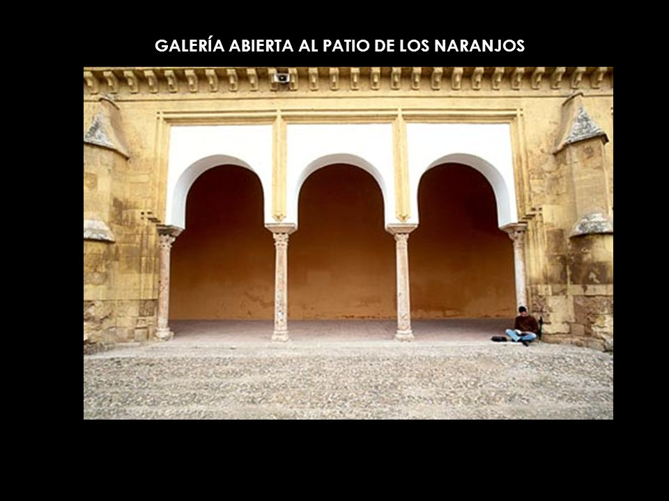 GALERÍA ABIERTA AL PATIO DE LOS NARANJOS