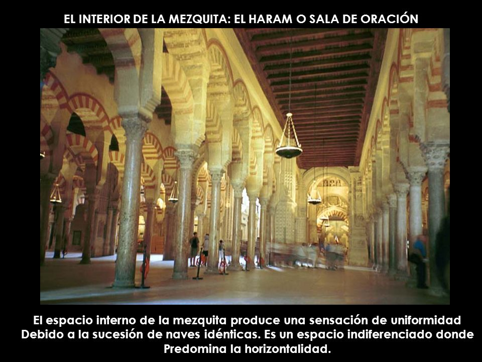 EL INTERIOR DE LA MEZQUITA: EL HARAM O SALA DE ORACIÓN