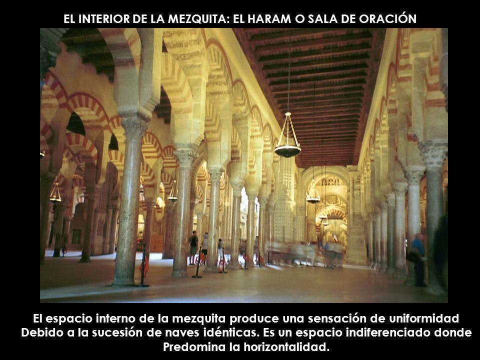 EL INTERIOR DE LA MEZQUITA: EL HARAM O SALA DE ORACIÓN
