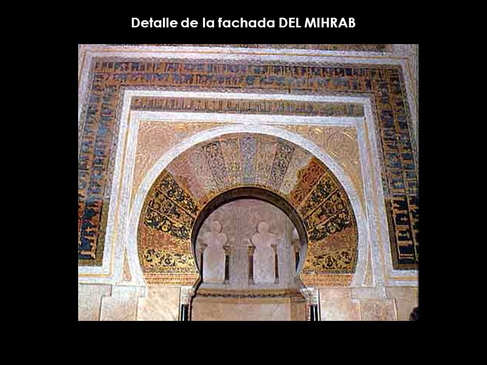 Detalle de la fachada DEL MIHRAB