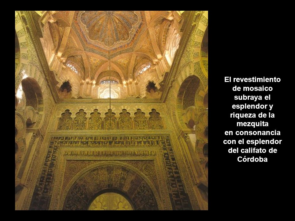 en consonancia con el esplendor del califato de Córdoba