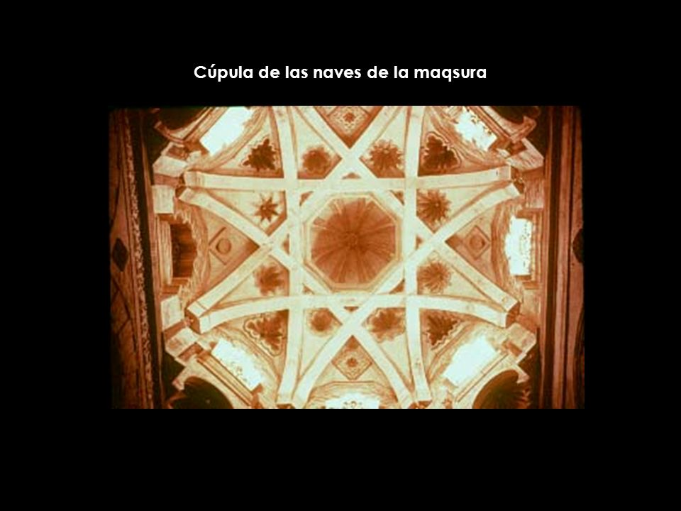 Cúpula de las naves de la maqsura