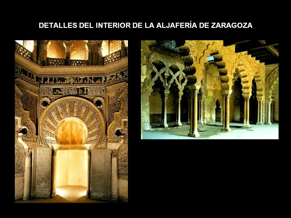 DETALLES DEL INTERIOR DE LA ALJAFERÍA DE ZARAGOZA