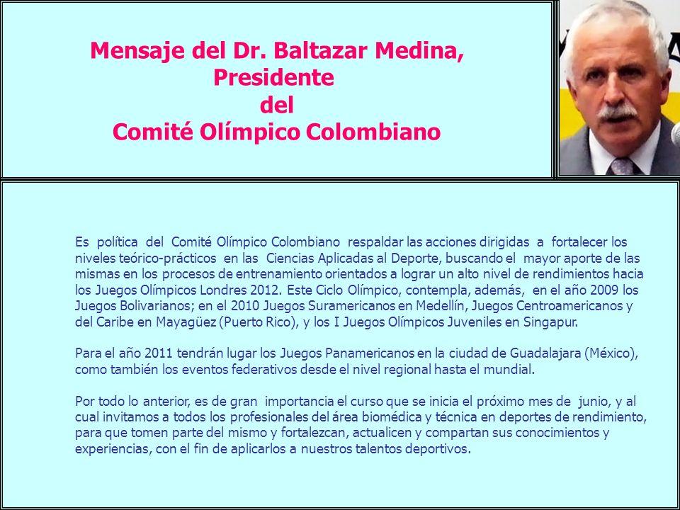 Mensaje del Dr. Baltazar Medina, Comité Olímpico Colombiano