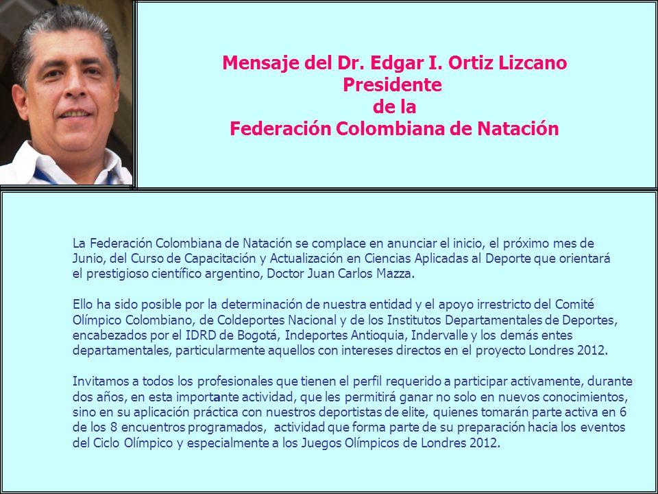 Mensaje del Dr. Edgar I. Ortiz Lizcano Presidente de la