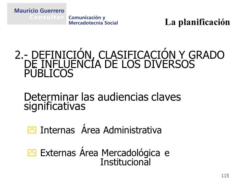 Determinar las audiencias claves significativas