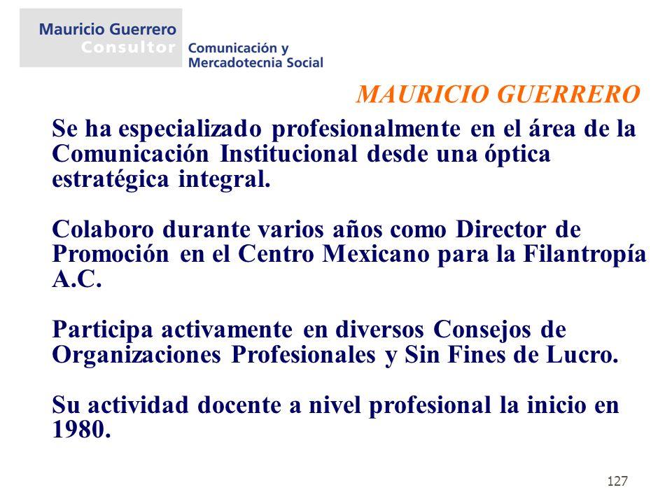 Se ha especializado profesionalmente en el área de la Comunicación Institucional desde una óptica estratégica integral.
