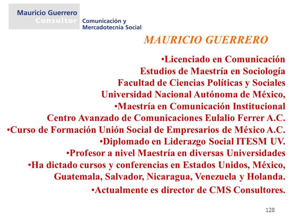 MAURICIO GUERRERO Licenciado en Comunicación