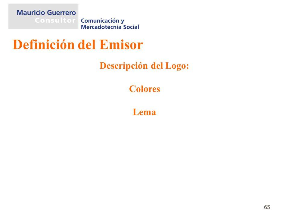 Definición del Emisor Descripción del Logo: Colores Lema