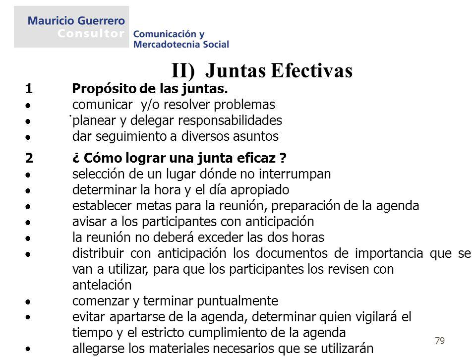 II) Juntas Efectivas . 1 Propósito de las juntas.