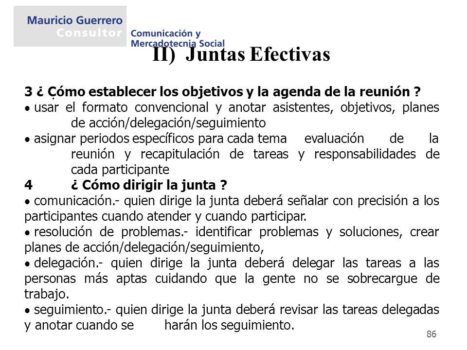 II) Juntas Efectivas . 3 ¿ Cómo establecer los objetivos y la agenda de la reunión