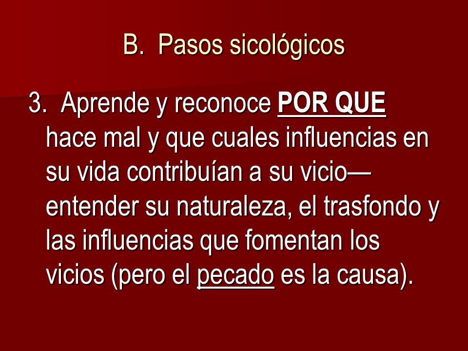 B. Pasos sicológicos