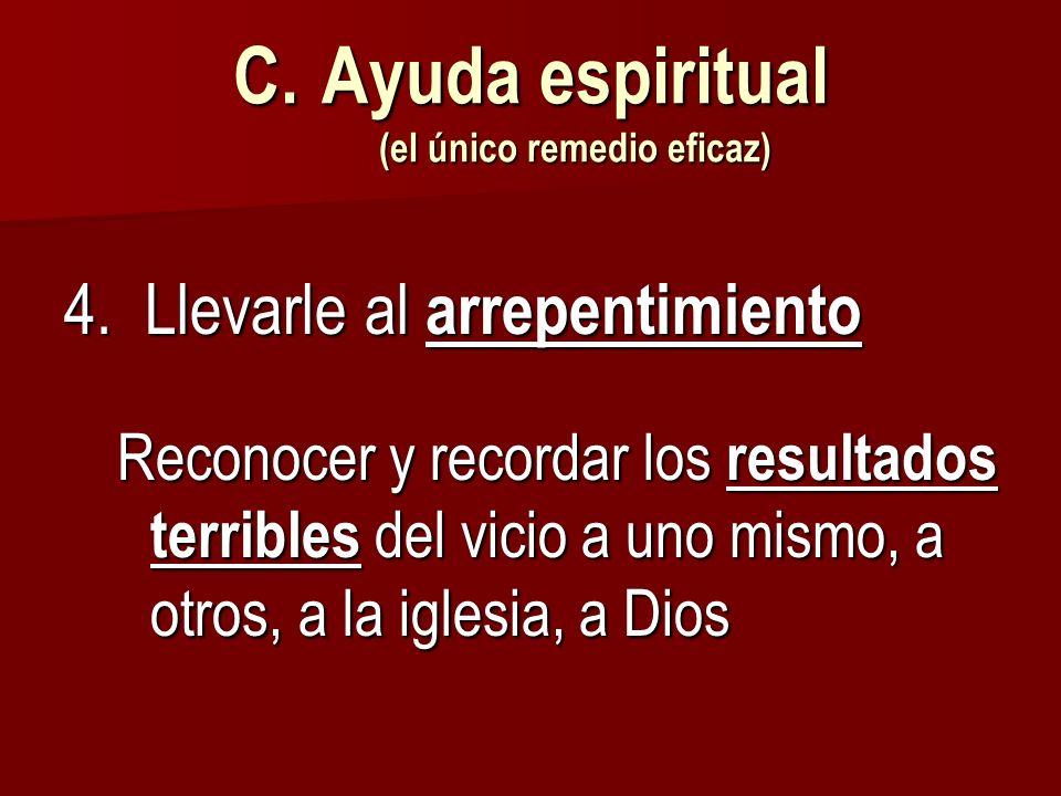 Ayuda espiritual (el único remedio eficaz)
