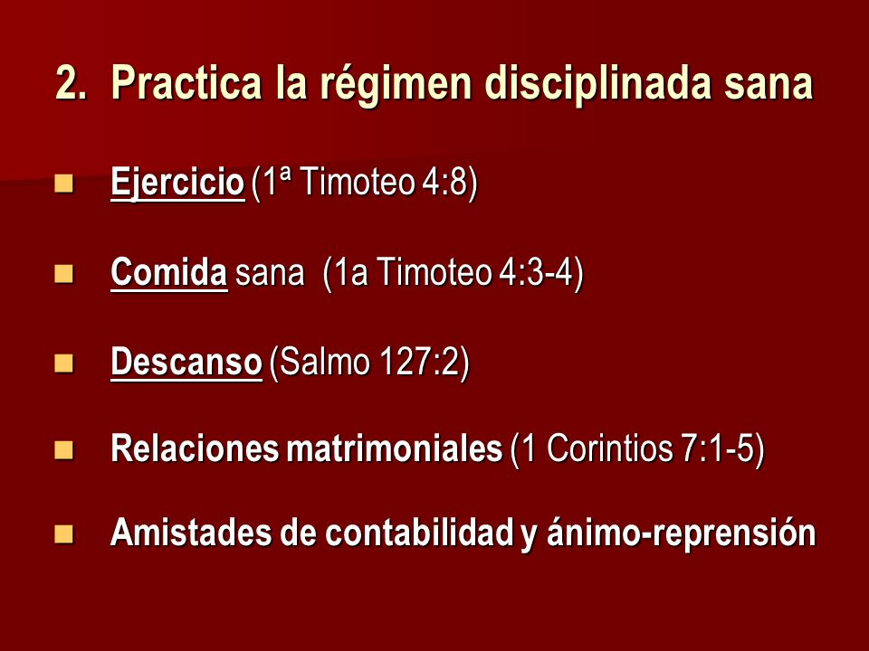 2. Practica la régimen disciplinada sana