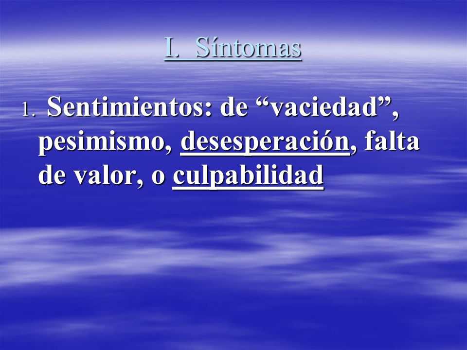 I. Síntomas1.