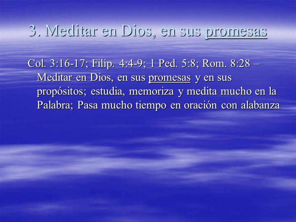 3. Meditar en Dios, en sus promesas