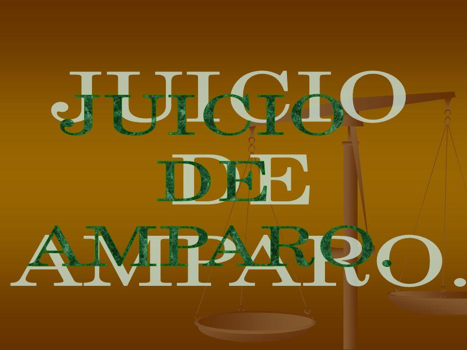 JUICIO DE AMPARO.