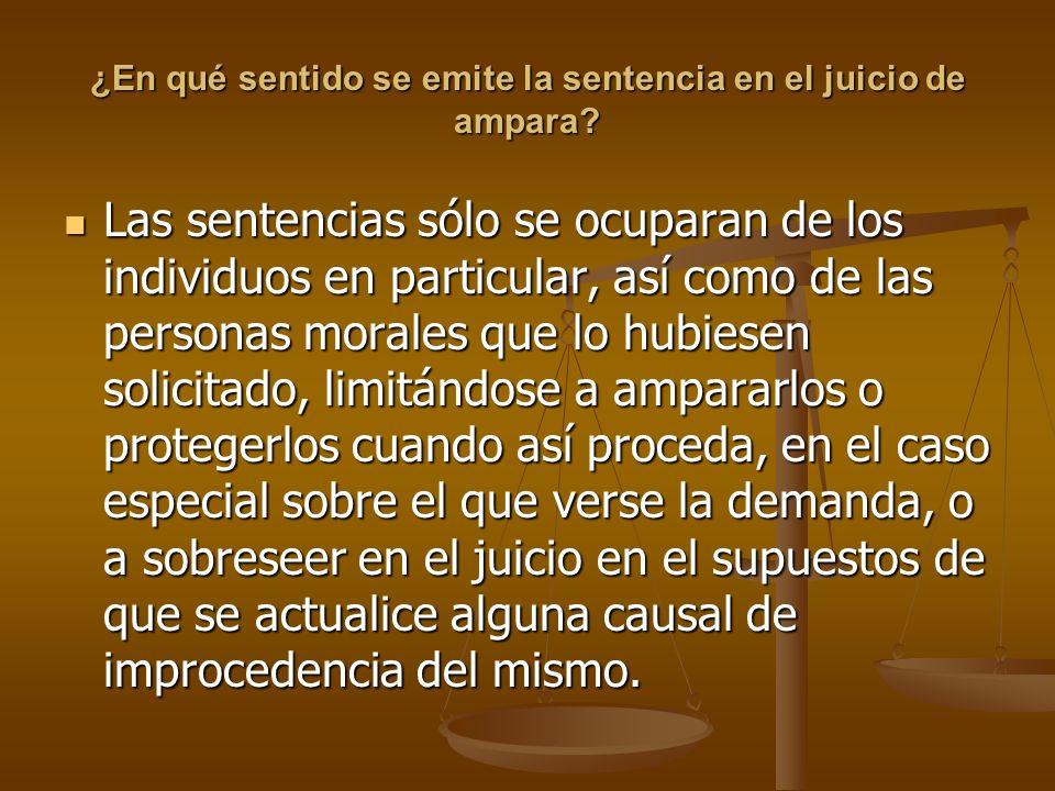 ¿En qué sentido se emite la sentencia en el juicio de ampara
