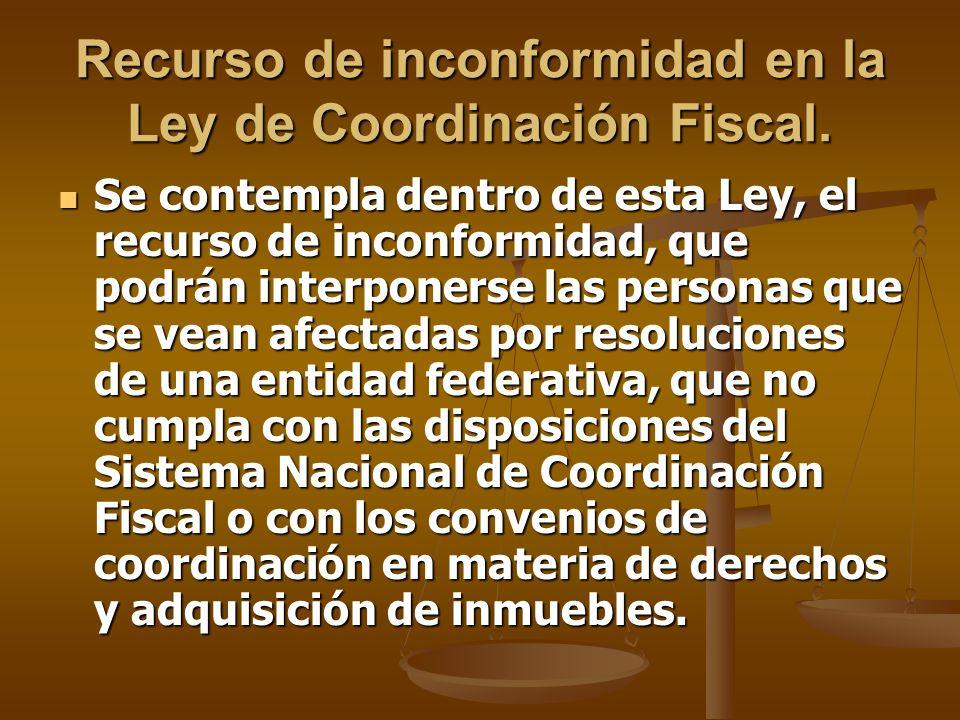 Recurso de inconformidad en la Ley de Coordinación Fiscal.