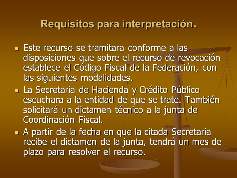 Requisitos para interpretación.