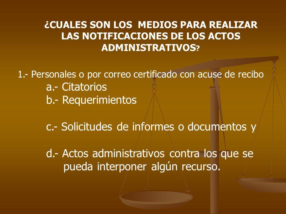 c.- Solicitudes de informes o documentos y