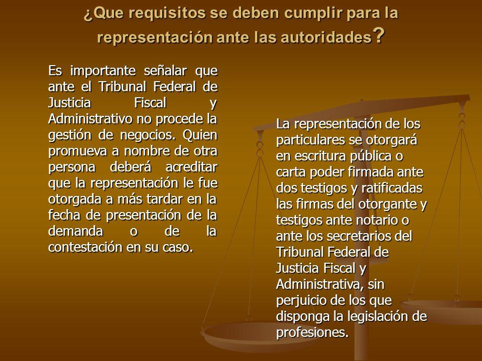 ¿Que requisitos se deben cumplir para la representación ante las autoridades
