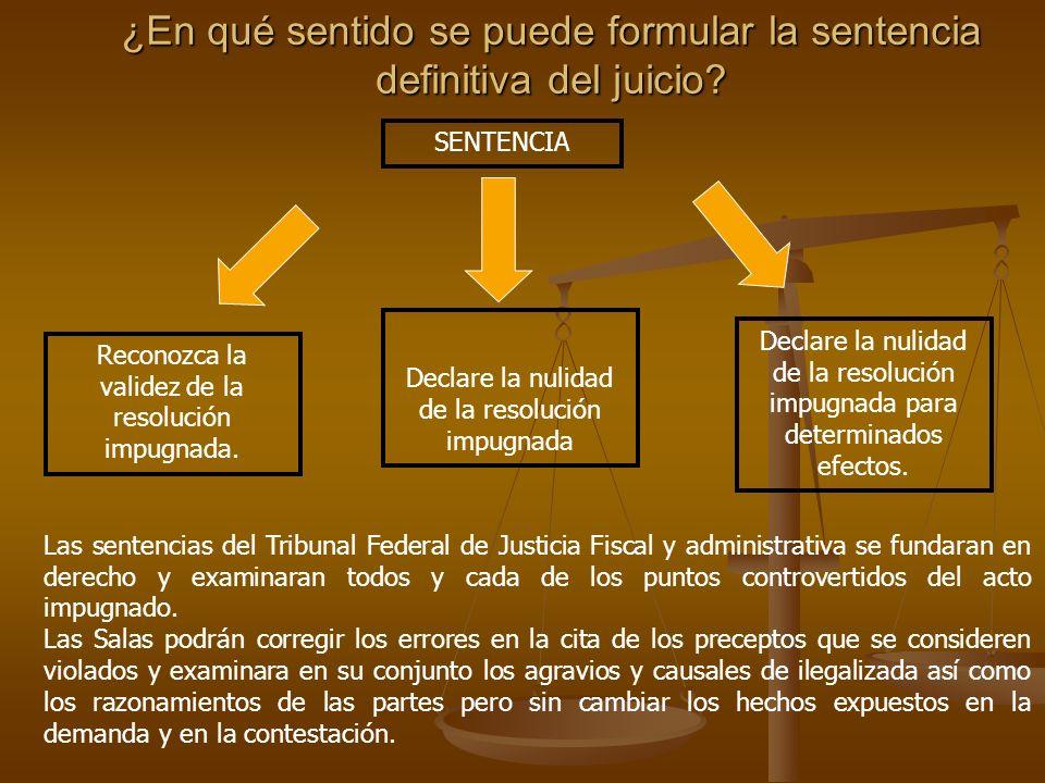 ¿En qué sentido se puede formular la sentencia definitiva del juicio