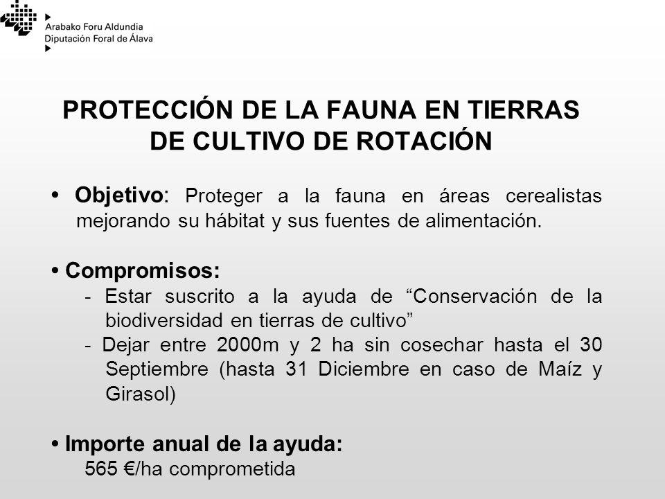 PROTECCIÓN DE LA FAUNA EN TIERRAS DE CULTIVO DE ROTACIÓN