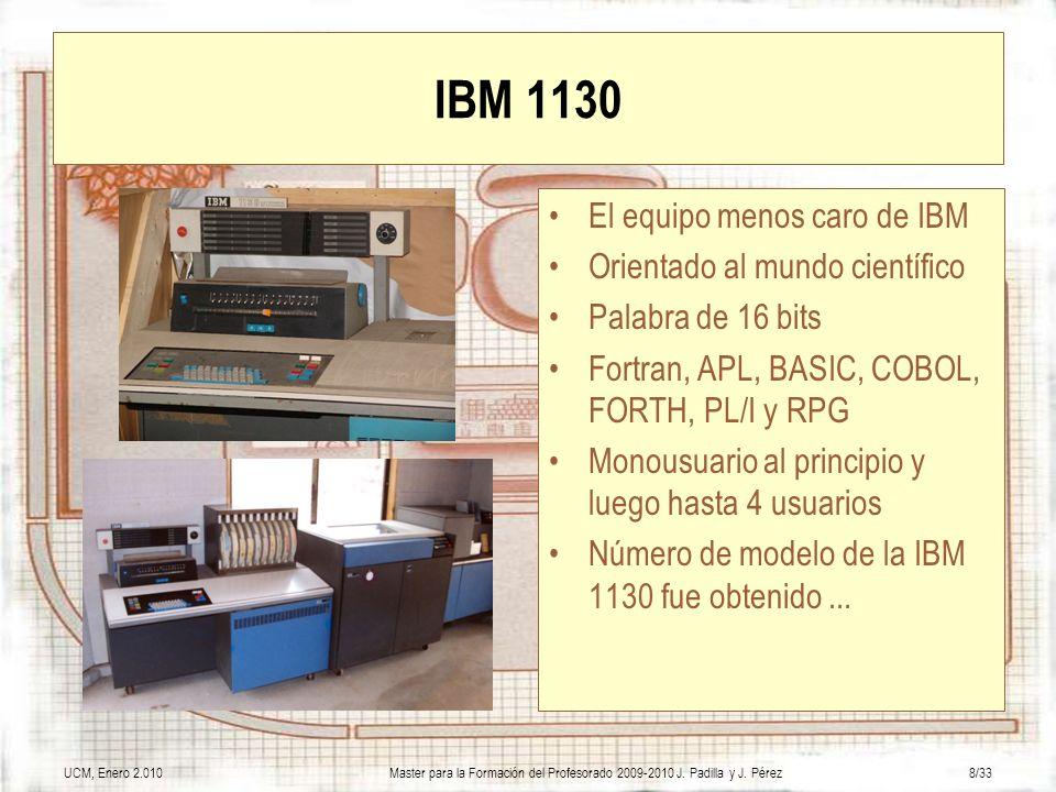 IBM 1130 El equipo menos caro de IBM Orientado al mundo científico