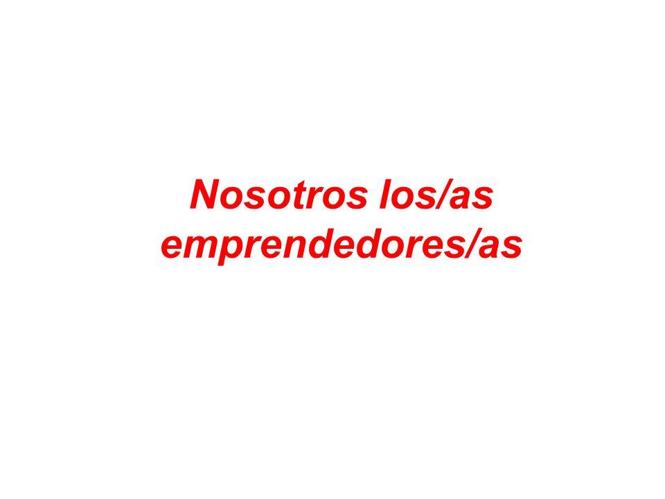Nosotros los/as emprendedores/as