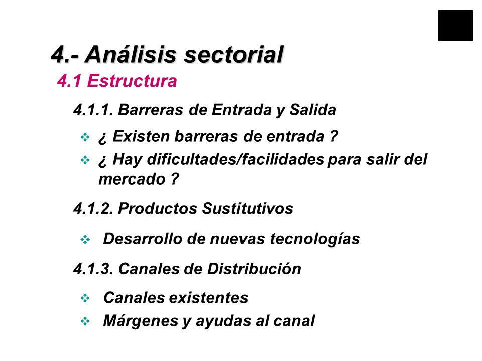 4.- Análisis sectorial 4.1 Estructura