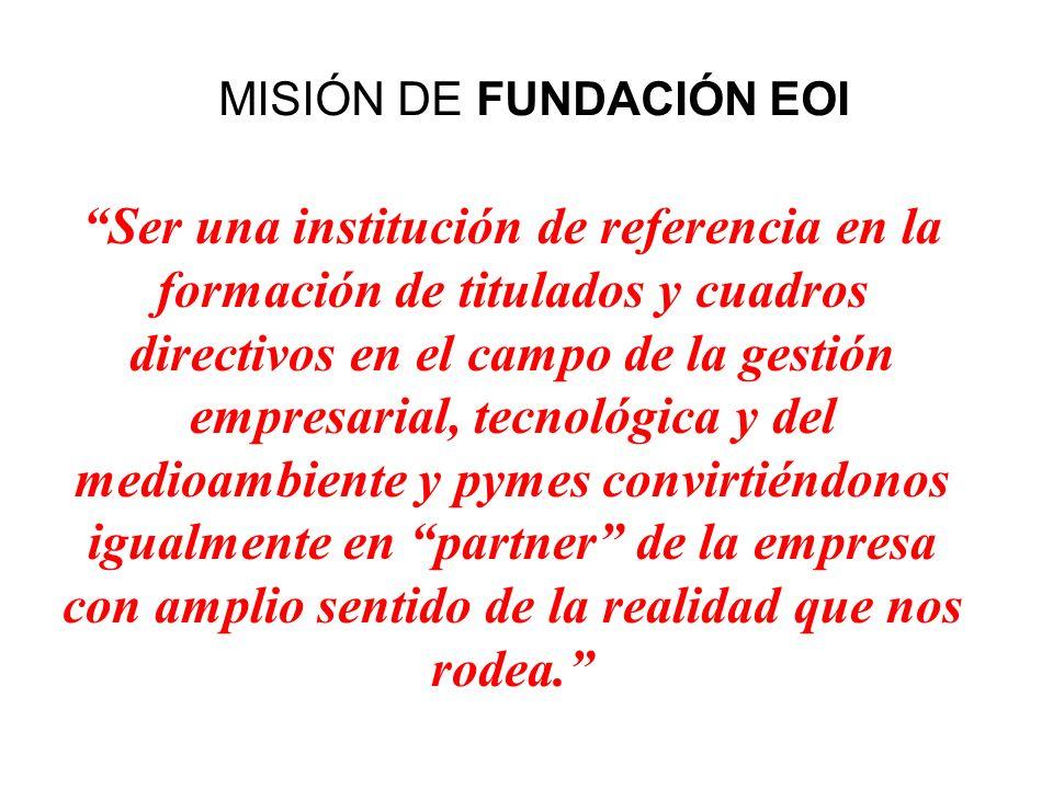 MISIÓN DE FUNDACIÓN EOI
