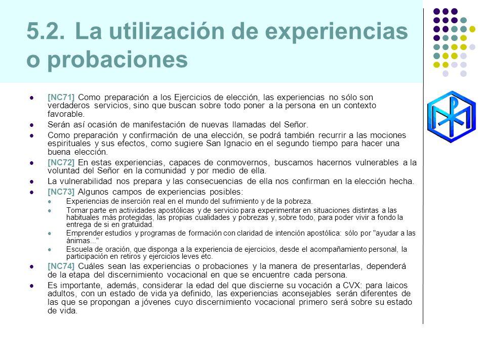 5.2. La utilización de experiencias o probaciones